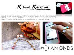 18.Luglio.2012 - K come Karolina: i gioielli di 21Diamonds conquistano anche Karolina.