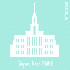 Payson Temple Utah LDS Church of Jesus Christ Clip Art png eps svg Vector Payson Temple, Payson Utah, Utah Temples, Lds Temples, Last Minute Wedding Gifts, Temple Drawing, Lds Art, Lds Mormon, Church Crafts