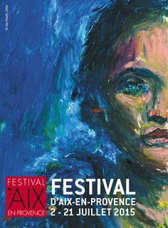 Festival d'art lyrique d'Aix en Provence 2015