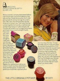 From Coty Smudge Pots. My grandmother taught me how to use eyeshadow with these. (I hunted a picture of these for a while, until I called up the name -- Coty Smudge Pots! Vintage Makeup Ads, Retro Makeup, Vintage Ads, Retro Ads, 1970s Makeup, Teen Makeup, Vintage Vanity, Vintage Stuff, Vintage Glamour