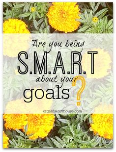 Are you being SMART about your goals? Reach goals more easily using this acronym