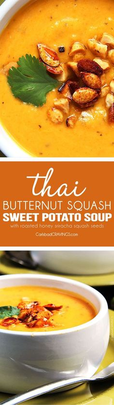 Mega creamy (WITHOUT any cream), Thai Butternut Squash, Sweet Potato, Carrot Soup infused with red curry, ginger, garlic coconut milk, and sriracha - the layers of flavor are SO comforting and positively ADDICTING! via /carlsbadcraving/