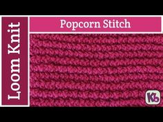Popcorn Stitch on the loom