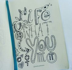 Life is what you make it • handlettering by @Barbrusheson