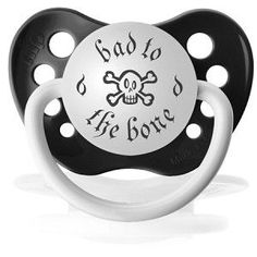 """Pacifier Bad to the Bone - If you have a little one you know that you need a """"Bad to the bone"""" pacifier for them. This is so cute and will stir up laughs from everyone who sees it. Our pacifiers are made of non-toxic, hygienically formed, natural bite-resistant materials designed to form naturally in the mouth, satisfying babies needs for supplemental sucking and providing parents with peace of mind. Crazy Baby Clothing Co. Pacifiers meet and exceed all safety standards."""