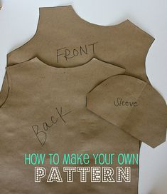 Tutorial: How To Make Your Own Pattern. I really need to try this!