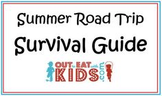 Summer Road Trip Survival Guide from Out to Eat with Kids