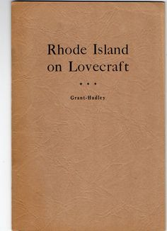 1945 Rhode Island on Lovecraft edited by Donald Grant and Tom Hadley Nice copy