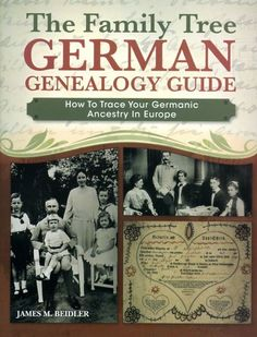 The Family Tree German Genealogy Guide: How to Trace Your Germanic Ancestry in Europe - James M.Explore Your German Ancestry! Genealogy Websites, Genealogy Research, Family Genealogy, Genealogy Chart, Genealogy Humor, Genealogy Forms, Family Tree Book, Family Trees, Family Tree Projects