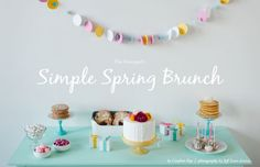 How to Style a Simple Spring Brunch #theeverygirl
