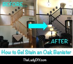 How to Gel Stain an Oak Banister - Modern Staining Stairs, Banisters, Staircase Makeover, Staining Cabinets, Gel Stain, Remodel, Stained Staircase, Stained Trim, Oak Banister