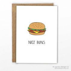 """Love / Valentines Day Card ...nice buns...take it however you want! - Blank Inside - A2 size (4.25"""" x 5.5"""") - 100% Recycled Heavy Card Stock with 100% Recycled Kraft Envelope - Packaged in Biodegradab"""