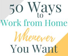 Tired of planning life around your job? You don't have to! These work from home companies let you work when you can. Find out what jobs are available now!