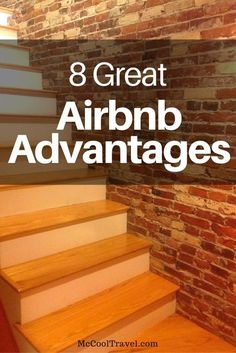 I appreciate value and the following are what I consider some Airbnb advantages over hotels. Do you know any other Airbnb advantages? Let me know.