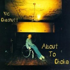 Vic Chesnutt - About
