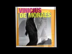 Vinicius de Moraes - Pela Luz dos Olhos Teus