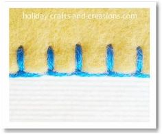 How to do a blanket stitch. This is the best step by step tutorial with helpful photos. Also shows how to end the stitch and when you run out of thread.