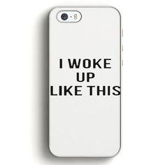 I Woke Up Like This White iPhone SE Case | Aneend