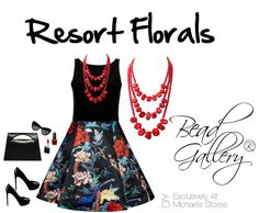 Resort Florals lookboard by @dyezbakmoore featuring #beadGallery #beads available at @michaelsstores