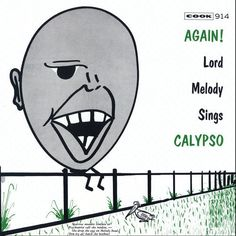 Lord Melody - Again! Lord Melody Sings Calypso CD-R (2009, CD New) | eBay