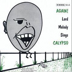 Lord Melody - Again! Lord Melody Sings Calypso CD-R (2009, CD New) | eBay