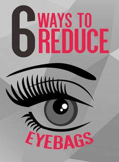 Find out 6 ways to reduce eyebags courtesy of Aesthetic Source.