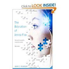 The Adoration of Jenna Fox by Mary E. Pearson