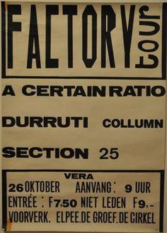 A CERTAIN RATIO, THE DURUTTI COLUMN, SECTION 25 POSTER 26.10.1980 – MANCHESTER…