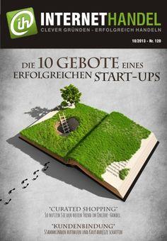 Keine Blasphemie: Die 10 Gebote für erfolgreiche Startups - http://www.onlinemarktplatz.de/37363/keine-blasphemie-die-10-gebote-fuer-erfolgreiche-startups/