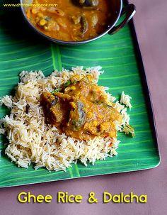 Chitra's Food Book: Veg Dalcha Recipe, Ghee Rice – Brinjal Gravy For B. Veg Recipes, Indian Food Recipes, Vegetarian Recipes, Cooking Recipes, Curry Recipes, Indian Foods, Kerala Recipes, Paneer Recipes, Gourmet