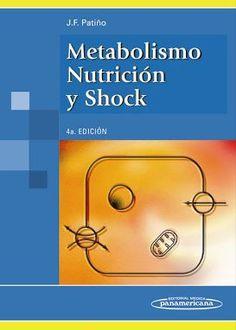 Metabolismo, Nutrición y Shock