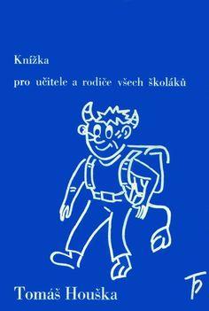 Cvičení a hry pro Sloh, zábavné úlohy pro český jazyk na prvním stupni základní školy, z knížky Škola hrou Funny Animals, Teaching, Writing, Education, Memes, Children, School, Funny Stuff, Health
