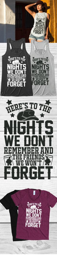 What is the night you won't forget?! Check out this awesome Night Won't Forget t-shirt you will not find anywhere else. Not sold in stores and on sale now at only $19.99! Grab yours or gift it to a friend, you will both love it