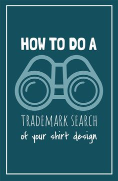 Is Your Design Violating Someone's Trademark? Learn how to do a trademark search on USPTO's Tess and avoid copyright infringement to protect your T-Shirt business Business Planning, Business Tips, Online Business, Business Supplies, Shirt Print Design, Shirt Designs, Trademark Search, Starting An Etsy Business, Tshirt Business