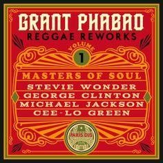 Grant Phabao / Reggae Reworks Vol.1: Masters Of Soul / Paris DJs