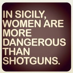 Image result for sicilian women quotes