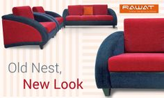 Bring home a new sofa and give a look to your old nest.