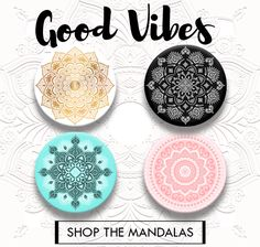 Mandala PopSockets. Part of the Good Vibes collection.