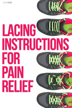 Custom Lace Your Running Shoes for Pain Relief By: Skinny Mom I have to tell you I had NO IDEA about this whole lace and pain thing? Did you? I was so happy to find it and wanted to share it with everyone. If you stop by Skinny Mom she is going to tell you …