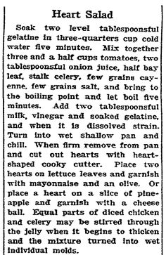 "Recipe for a heart-shaped salad for Valentine's Day, published in the San Francisco Chronicle newspaper (San Francisco, California), 11 February 1928. Read more on the GenealogyBank blog: ""Old Fashioned Valentine's Day Treats & Sweets."" http://blog.genealogybank.com/old-fashioned-valentines-day-treats-sweets.html"