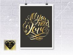 Gold or Pink Foil print Choose your paper colour black or white. All you need is Love by GlitzyPrints on Etsy Nursery Prints, Wall Art Prints, Poster Prints, Beatles Song Quotes, Beatles Love, Personalised Prints, Gold Foil Print, Unique Wall Art, Kids Prints