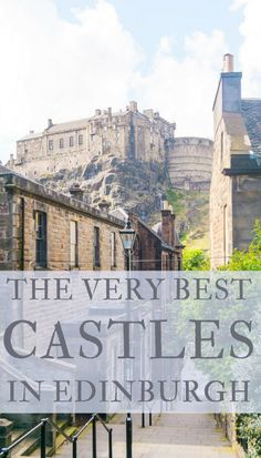 4 of the best Castles to See and Visit in Edinburgh, Scotland! Royal palaces, castles and romantic ruins.