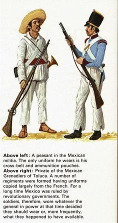 A peasant of the Mexican Militia, and a Mexican Grenadier.