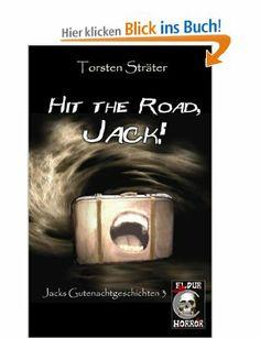 Hit the Road, Jack: Amazon.de: Torsten Sträter: Bücher