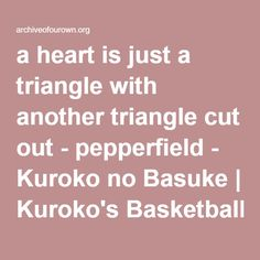 Sometimes, on rare occasions, Hyuuga's the one who's got it together. Only the most important of times, of course. That's why he's clutch. Kuroko's Basketball, Kuroko No Basket, Triangle, How To Get, Times