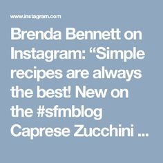 "Brenda Bennett on Instagram: ""Simple recipes are always the best! New on the #sfmblog Caprese Zucchini Noodle Pasta Salad #lowcarb #glutenfree #vegetarian #sugarfree…"""