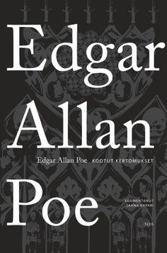 """""""Kootut kertomukset"""" by Edgar Allan Poe"""