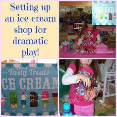Crafty Moms Share: Ice Cream Shop--Dramatic Play