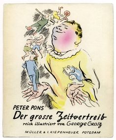 Weimar Whiplash: Twenty-One Book Covers by George Grosz - 50 Watts