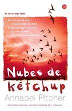 """""""Nubes de kétchup"""" - Annabel Pitcher"""